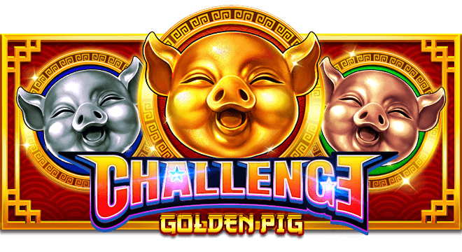 Challenge・Golden Pig